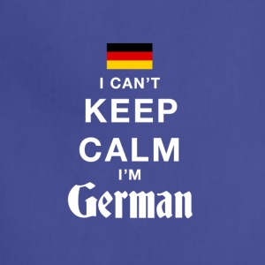 I CAN'T KEEP CALM I'M GERMAN - Adjustable Apron