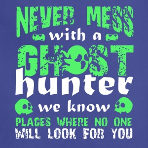 Never Mess With A Ghost Hunter T Shirt - Adjustable Apron