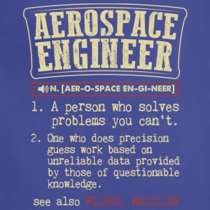 Aerospace Engineer Meaning T Shirt - Adjustable Apron