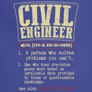 Civil Engineer Meaning T Shirt - Adjustable Apron