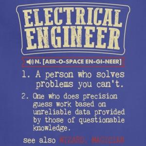 Electrical Engineer Meaning T Shirt - Adjustable Apron