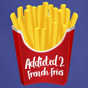Addicted to French Fries - Adjustable Apron