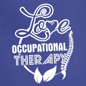 Love Occupational Therapy Shirt - Adjustable Apron