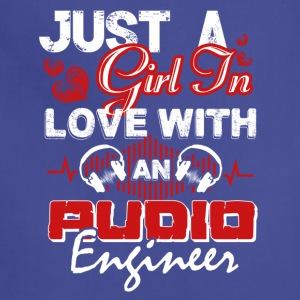 Just A Girl In Love With An Audio Engineer Shirt - Adjustable Apron