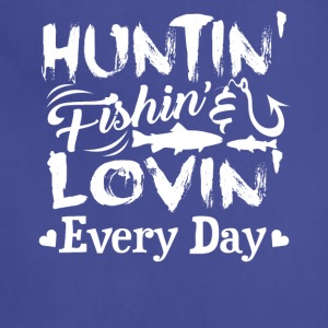 HUNTING FISHING LOVE EVERYDAY - Adjustable Apron