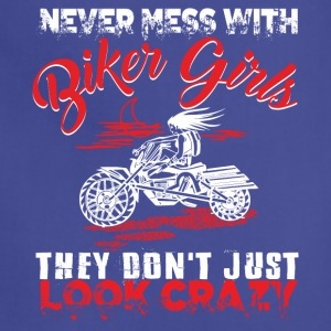 Never Mess With Biker Girls T Shirt - Adjustable Apron