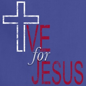 Live for Jesus - Adjustable Apron