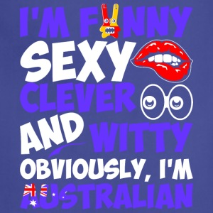 Im Funny Sexy Clever And Witty Im Australian - Adjustable Apron