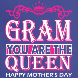 Gram You Are The Queen Happy Mothers Day - Adjustable Apron