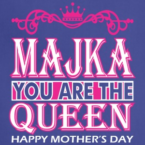 Majka You Are The Queen Happy Mothers Day - Adjustable Apron