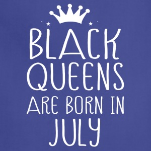 Black queens are born in July - Adjustable Apron