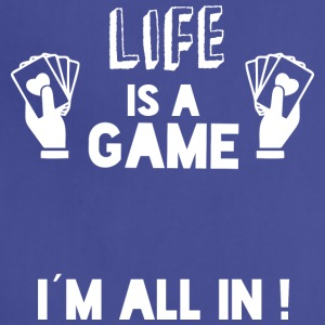 LIFE IS A GAME - IAM ALL IN white - Adjustable Apron