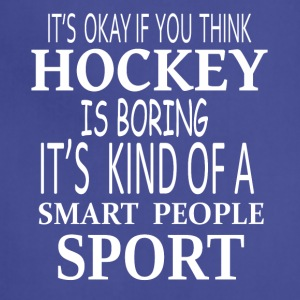 Hockey Smart Sport- cool shirt,geek hoodie,tank - Adjustable Apron