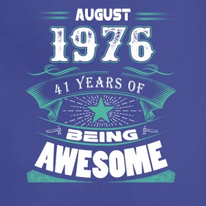 August 1976 - 41 years of being awesome - Adjustable Apron
