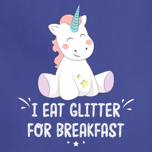 I eat glitter for breakfast - Adjustable Apron