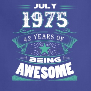 July 1975 - 42 years of being awesome - Adjustable Apron