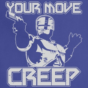 Your Move Creep - Adjustable Apron