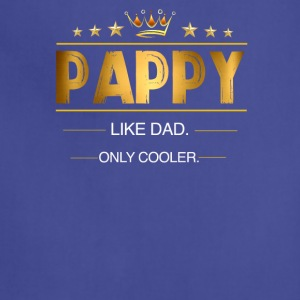 Pappy Like Dad Only Cooler - Adjustable Apron