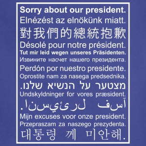 Sorry About Our President - Adjustable Apron