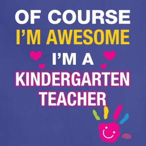 I'm a kindergarten teacher - Adjustable Apron