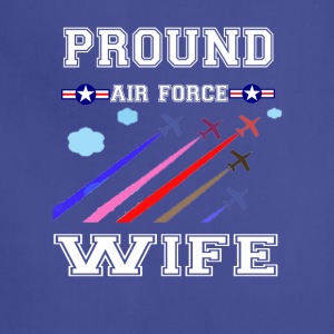 Pround air force wife T-shirt - Adjustable Apron