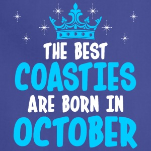 The Best Coasties Are Born In October - Adjustable Apron
