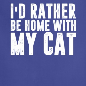 I d Rather Be At Home With My CAT - Adjustable Apron