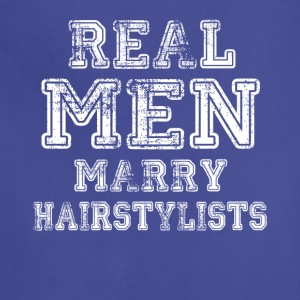 Real Men Marry Hairstylists - Adjustable Apron