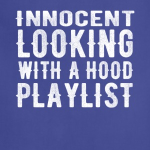 innocent looking with a hood playlist t-shirt - Adjustable Apron