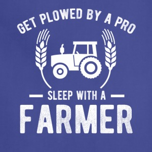 Get Plowed By A Pro Sleep With A Farmer - Adjustable Apron