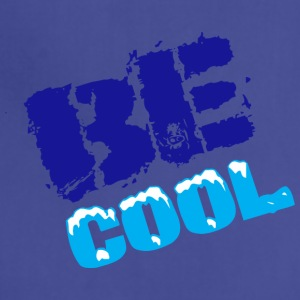 BE COOL T-SHIRTS - Adjustable Apron