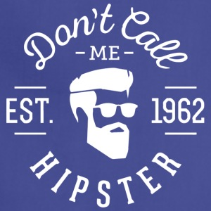 Don't call me hipster - Adjustable Apron