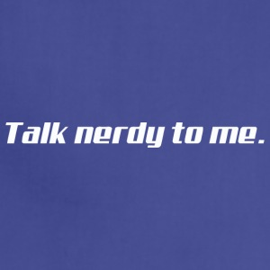 Talk Nerdy To Me vectorized - Adjustable Apron