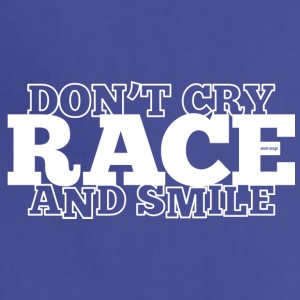 DON'T CRY - RACE - AND SMILE - Adjustable Apron