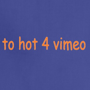 2hot4vimeo - Adjustable Apron