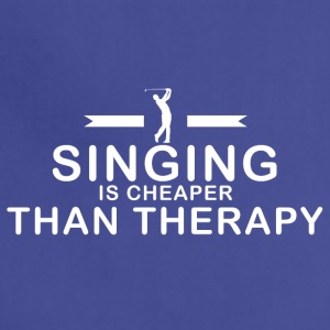Singing is cheaper than therapy - Adjustable Apron