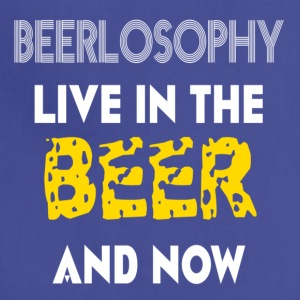 BEERLOSOPHY- LIVE IN THE BEER AND NOW - Adjustable Apron