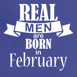 Real men born in February - Adjustable Apron