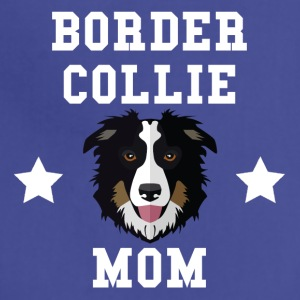 Border Collie Mom Dog Owner - Adjustable Apron