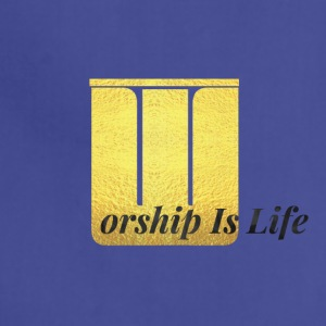Worship Is Life - Adjustable Apron