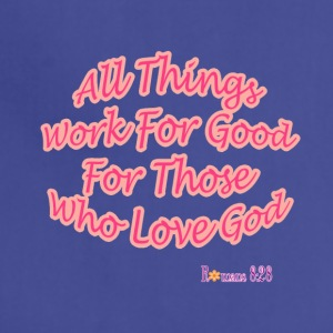 Romans 8:28 - Adjustable Apron