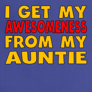 I Get My Awesomeness From My Auntie - Adjustable Apron