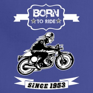 BORN TO RIDE SINCE 1953 - Adjustable Apron