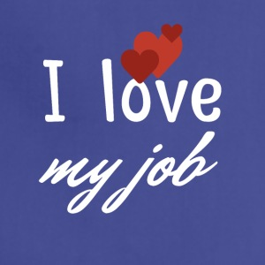 I love my job - Adjustable Apron