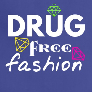 Drug free fashion - Adjustable Apron