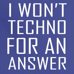 Techno For An Answer - Adjustable Apron
