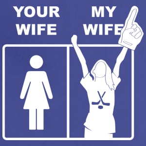 Your Wife My Wife Ice Hockey - Adjustable Apron