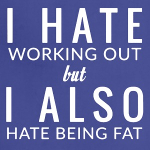 I Hate Being Fat Tee Shirt - Adjustable Apron
