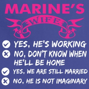 Marines Wife Yes Hes Working - Adjustable Apron