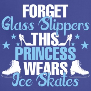 Forget Glass Slippers This Princess Wear Ice Skate - Adjustable Apron